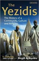 The Yezidis: The History of a Community, Culture and Religion NEU Taschen Buch