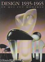 DESIGN 1935-1965 CE QUI FUR MODERNE COLLECTION LILIANE DAVID STEWART MERIDIEN