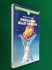 Arthur CLARKE - PRELUDIO ALLO SPAZIO , 1° Ed Oscar Fantascienza (1978)
