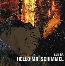 """SUN RA """"HELLO MR. SCHIMMEL"""" SCHIMMEL IMPROMPTU/SUN RA INTERVIEW (1990) 7-INCH"""