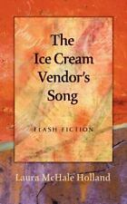 The Ice Cream Vendor's Song: By Laura McHale Holland