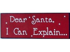 'Dear Santa, I Can Explain...' Large Red Wooden Wall Plaque Christmas Decoration