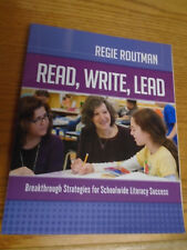 Read, Write, Lead : Breakthrough Strategies for Schoolwide Literacy Success...