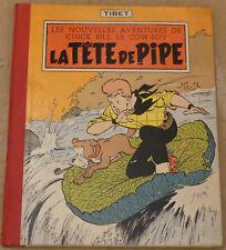 CHICK BILL -6- / La tête de pipe / EO 1957 / BE+