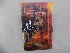 PARIS MACABRE Histoires étranges & Merveilleuses rodolphe Trouilleux