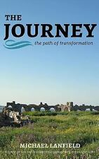 The Journey by Michael Lanfield (2016, Paperback)