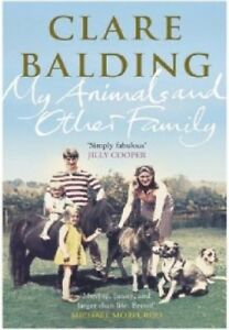 My Animals and Other Family,Clare Balding- 9780670922901