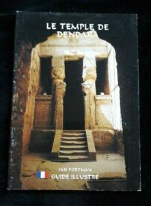 LE TEMPLE DE DENDARA - HISTOIRE/EGYPTE/PHARAON/HATHOR/MYTHOLOGIE/ARCHEOLOGIE