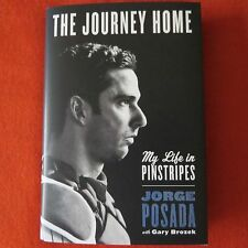 SIGNED IN PERSON JORGE POSADA The Journey Home 2015, HC 1ST/1ST
