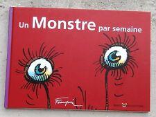 Franquin Un Monstre par semaine TL n Neuf