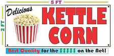 KETTLE CORN Full Color Banner Sign NEW XXL Size Best Quality for the $$$$