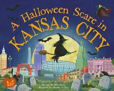 A Halloween Scare in Kansas City by Eric James (2015, Picture Book)