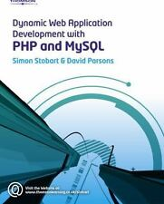 Dynamic Web Application Development Using Php and MySql by Stobart, Simon, Pars