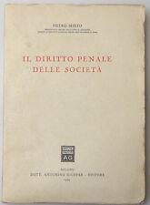 PRL) 1954 BOOK LIBRO IL DIRITTO PENALE DELLE SOCIETA' REATI DELITTI GIUFFRE'