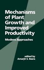 Books in Soils, Plants, and the Environment Ser.: Mechanisms of Plant Growth...