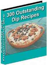300 Dip Recipes eBook on CD Rom