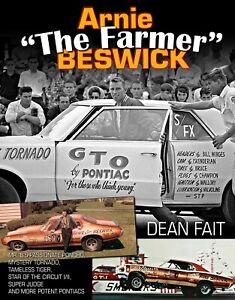 Arnie The Farmer Beswick Pontiac NHRA drag racing book GTO LeMans Tempest