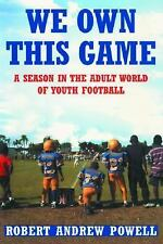 We Own This Game: A Season in the Adult World of Youth Football-ExLibrary