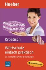 NEU: Hueber Wortschatz einfach praktisch KROATISCH - Buch plus MP3-Download