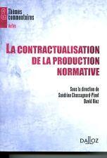 La contractualisation de la production normative