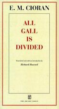 All Gall is Divided: Aphorisms, Cioran, E M, Good Book