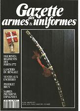 GAZETTE DES ARMES&UNIFORMES N°209 FIGURINES : REGIMENTS DES PORTS 1772