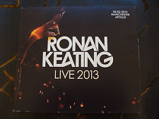 Slip Double: Ronan Keating : Live 2013 : Apollo Manchester 2 CDs