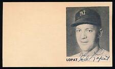 ED LOPAT (1944-1955 Yankees, White Sox, Orioles) -Autograph 3x5 GPC (d.1992)
