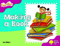 Oxford Reading Tree: Stage 10: Fireflies: Making of a Book, Miles, Liz | Paperba