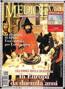 RIVISTA MEDIOEVO MARZO 1999. LA DIASPORA EBRAICA