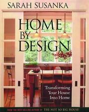 HOME BY DESIGN (9781561586189) - SARAH SUSANKA (HARDCOVER) LIKE NEW