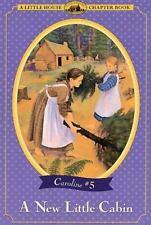 A New Little Cabin (Little House Chapter Book)