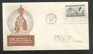 175TH ANNIVERSARY ARRIVAL IN AMERICA MARQUIS DE LAFAYETTE JUN 13,1952 FDC