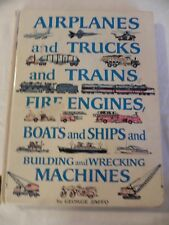 Airplanes Trucks Trains Fire Engines Boats Ships Wrecking Machines GEORGE ZAFFO