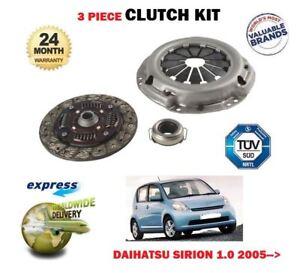 FOR DAIHATSU SIRION 1.0 DVVT 1KRFE  3/2005--> NEW 3 PIECE CLUTCH KIT COMPLETE