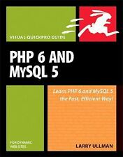 New listing Php 6 and MySql 5 for Dynamic Web Sites: Visual QuickPro Guide Ullman, Larry Pa