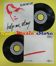 LP 45 7'' ALLAN MAC KAY Help me stay I go my own way 1986 france no cd mc dvd