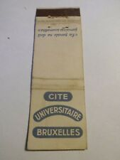 Allumette - CITE UNIVERSITAIRE DE BRUXELLES - (126)