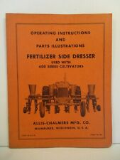 Allis-Chalmers Side Dresser 400 Series Tractor Farm Operators Manuals Equipment