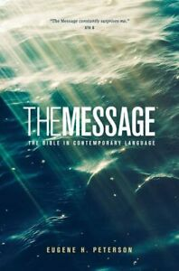 The Message: The Bible in Contemporary Langu... by Peterson, Eugene H. Paperback
