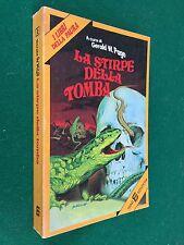 Gerald PAGE - LA STIRPE DELLA TOMBA Libri della paura , 1° Ed SIAD (1978) Libro