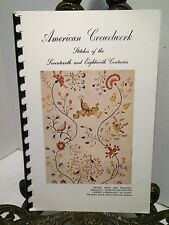 VG American Crewelwork Stitches of the 17th and 18th Centuries Crewel Stitch