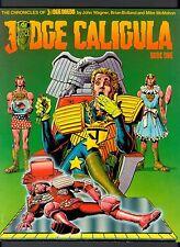Judge Dredd Judge Caligula ~ Book One & Two ~ Paperback 1st Print ~ 1982 Titan