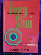 Feng Shui: the Key Concepts by George Birdsall