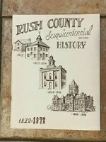 VINTAGE 1972 RUSH COUNTY INDIANA SESQUICENTENNIAL HISTORY 150 YEARS RUSHVILLE EU
