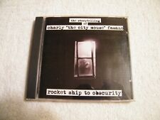 """charly """"the city mouse"""" fasano - rocket ship to obscurity - CD - Private -  2007"""