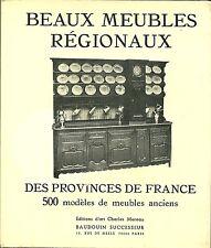 BEAUX MEUBLES REGIONAUX DES PROVINCES DE FRANCE  - Ed. D'Art, 1976