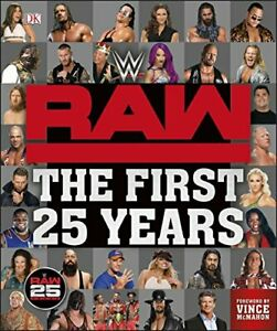WWE RAW The First 25 Years by Jonathan Hill Book The Cheap Fast Free Post