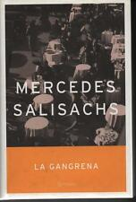 "LA GANGRENA - "" Mercedes Salisachs """