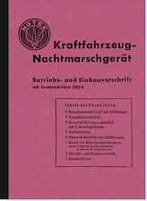 Notek KFZ-Nachtmarschgerät Bedienungsanleitung Beschreibung Ersatzteilliste PKW